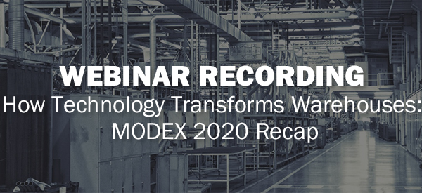 Webinar Recording: How Technology Transforms Warehouses